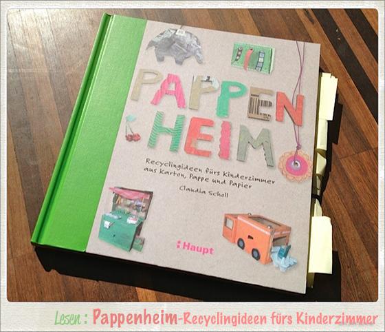 Bücher auf kleinstyle.com : Pappenheim von Claudia Scholl im Haupt Verlag - Recyclingideen fürs Kinderzimmer mit Karton, Pappe und Papier