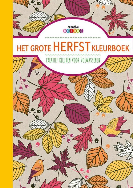 Kleurplaten Herfst Voor Volwassenen.Creative Colors Het Grote Herfst Kleurboek Kleuren Voor Volwassenen