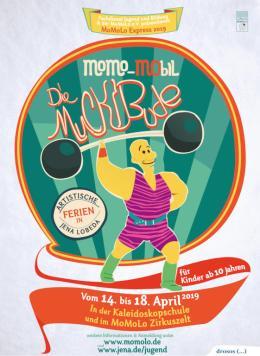 Momom-Mobil - Die Muckibude. Auf dem Flyer stehen alle Informationen zum Zirkusprojekt.