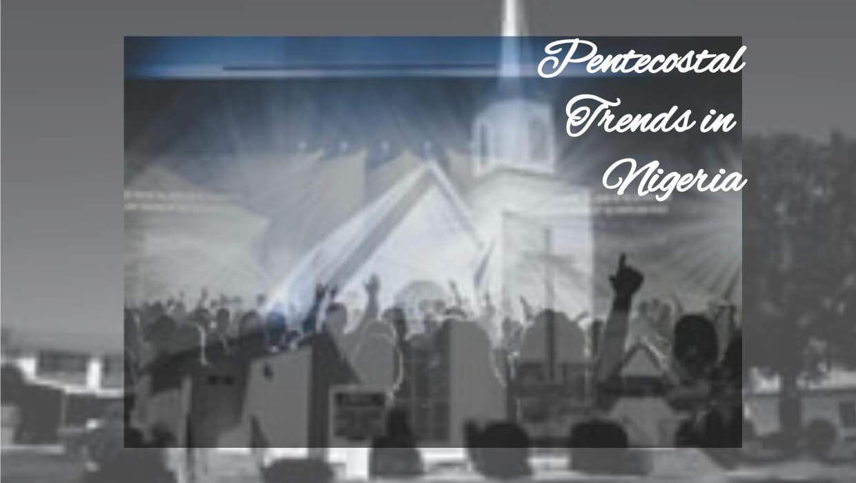 pentecostal churches in Nigeria