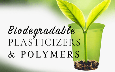 Biodegradable Plasticizers & Polymers