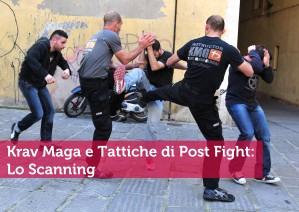 Krav Maga e tattiche di post fight: lo scanning