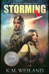 Storming A Dieselpunk Adventure by K.M. Weiland