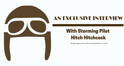 An Exclusive Interview With Storming Pilot Hitch Hitchcock