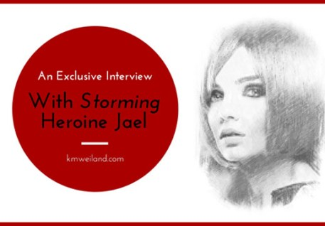 An Exclusive Interview With Storming Heroine Jael