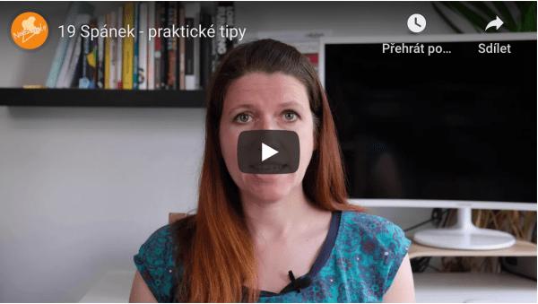 Video 19: Spánek – praktické tipy