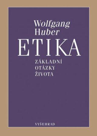 Etika - Huber Wolfgang