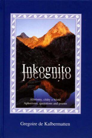 Inkognito - de Kalbermatten Gregoire