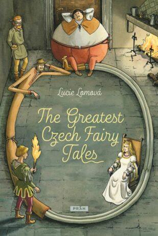 The Greatest Czech Fairy Tales - Lucie Lomová