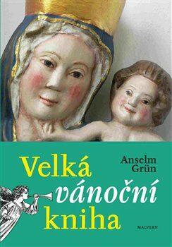 Velká vánoční kniha - Anselm Grün