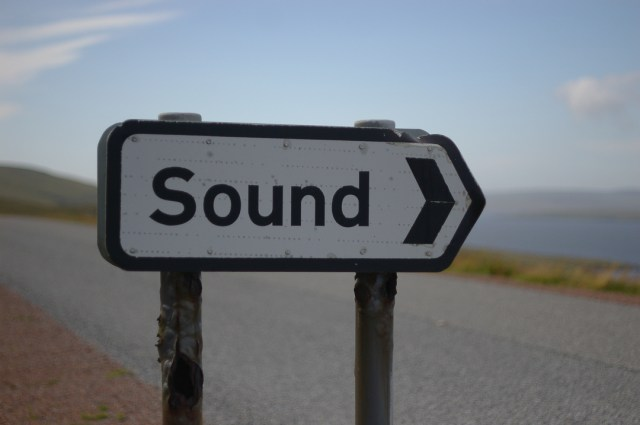 Sound - my favourite sign in Shetland