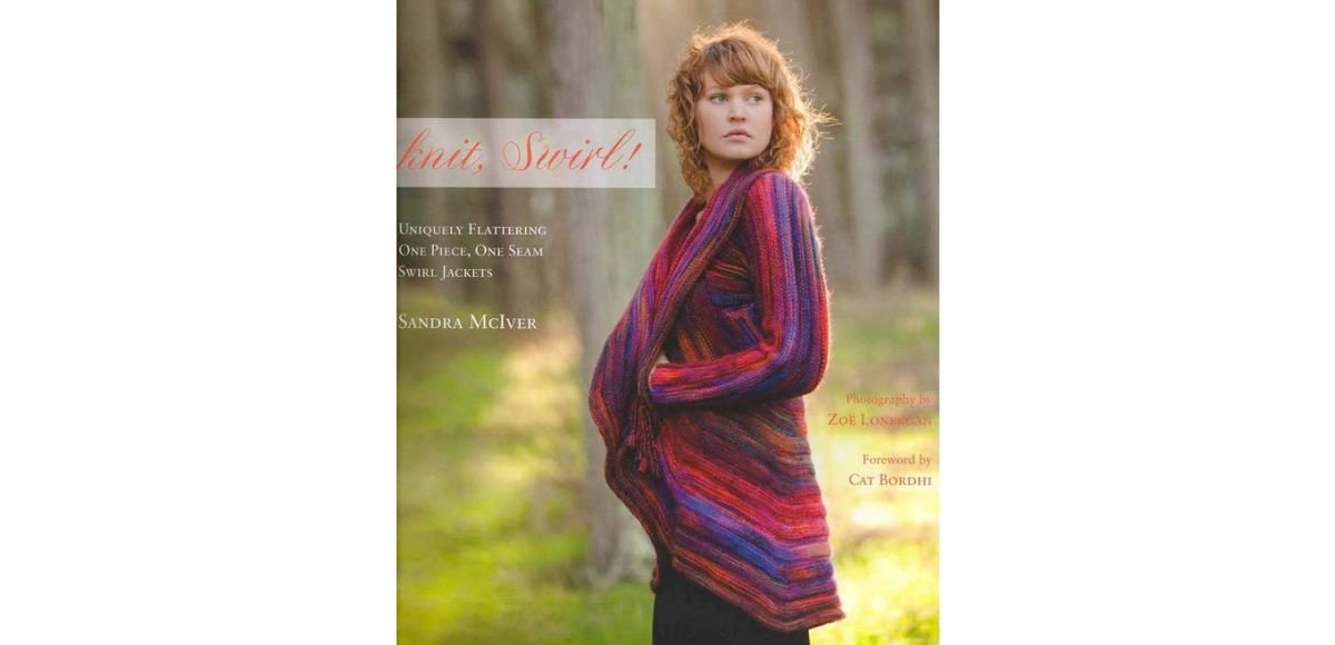 Knit Swirl By Sandra Mciver Knitters Review