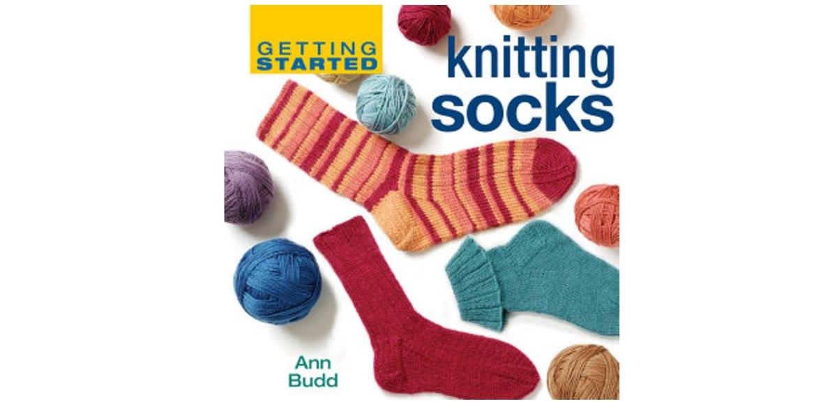 227000d69 Getting Started Knitting Socks by Ann Budd – Knitter s Review