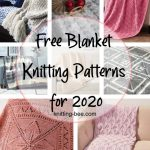 Free Blanket Knitting Patterns For 2020 Knitting Bee