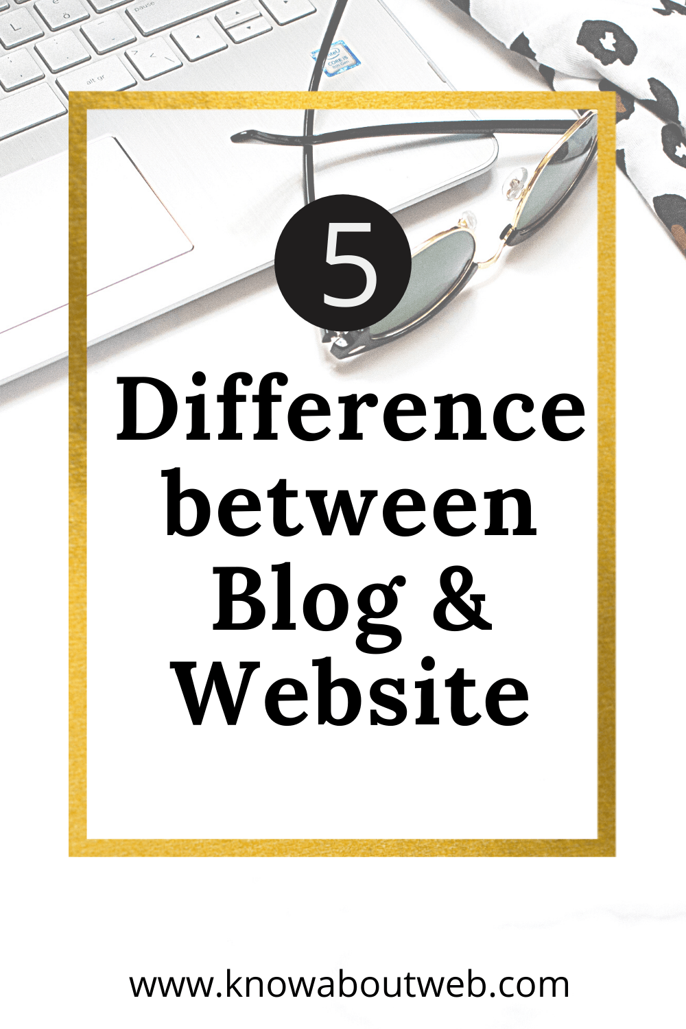 You are currently viewing 5 difference between blog and Website You need to know