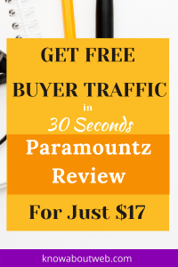 Read more about the article ParaMountZ Review – Buy 1 Click Free Buyer Traffic App Now