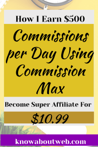 Read more about the article Commission Max Review – Buy Now To Become A Super Affiliate In 2021