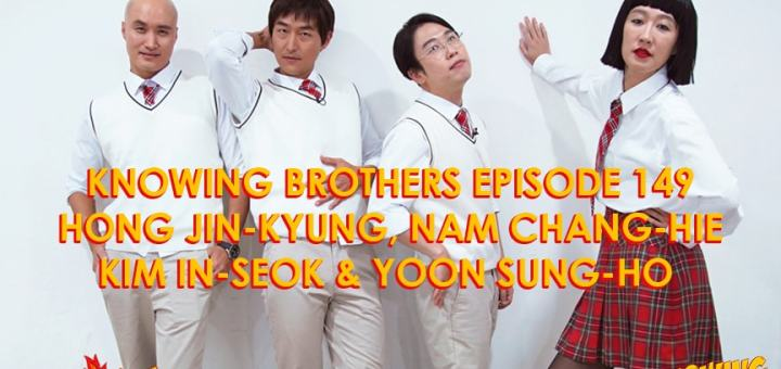 Knowing Brothers eps 149 – Hong Jin-kyung & Friends