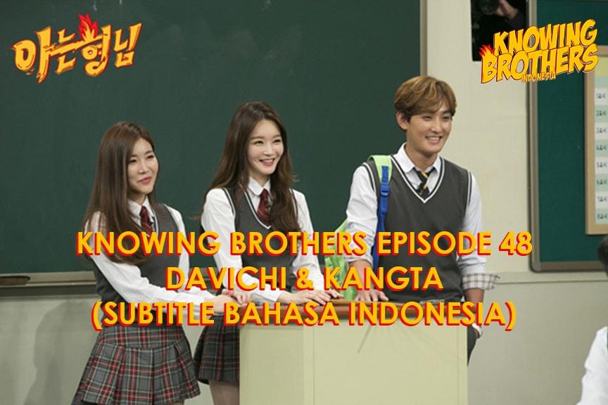 Nonton streaming online & download Knowing Bros eps 48 bintang tamu Kangta & Davichi subtitle bahasa Indonesia