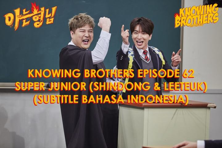 Knowing Brothers eps 62 – Leeteuk & Shindong