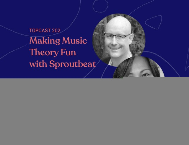 Episode 202 - Making Music Theory Fun Online with Sproutbeat