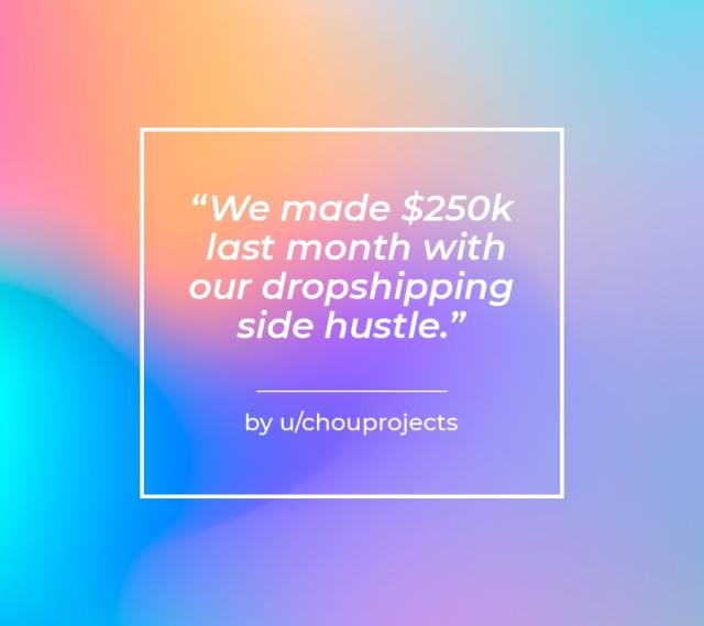 we made 250k last month with our dropshipping