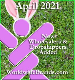 april 2021 new wholesalers and dropshippers added at worldwiderbrands.com