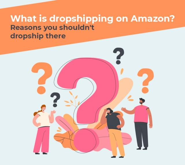 What is very much dropshipping on amazon