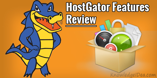 Hostgator Features Review