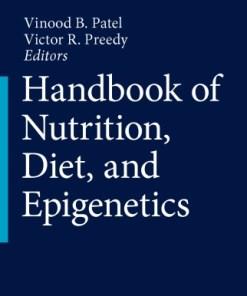 Handbook of Nutrition, Diet, and Epigenetics-1st edition