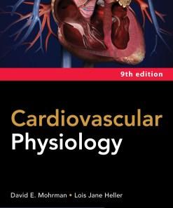 Cardiovascular Physiology-Ninth Edition