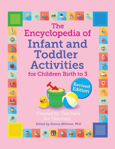 The Encyclopedia of Infant and Toddler Activities (The GIANT Encyclopedia), Revised Edition