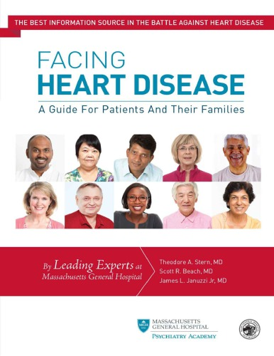 Facing Heart Disease: A Guide for Patients and Their Families