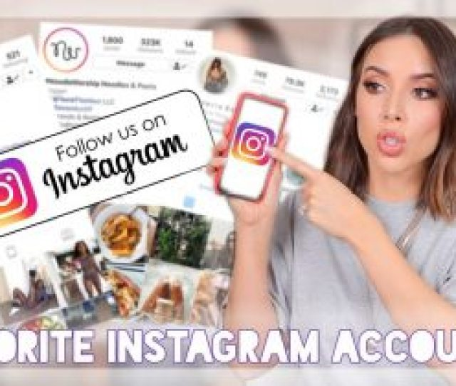 My Top Instagram Accounts Lifestyle Fitness Fashion