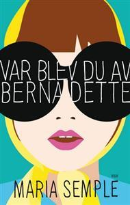 "The Swedish cover of ""Where'd You Go, Bernadette?"" with a cartoon portrait of a white woman with brown hair, wearing a yellow scarf tied over her hair and oversized black sunglasses."