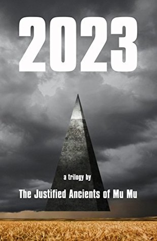 "Cover of ""2023: A Trilogy"" by The Justified Ancients of Mu Mu"