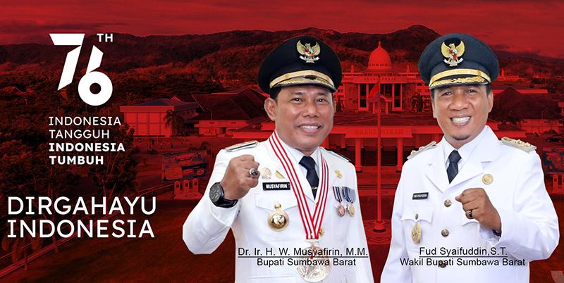 Iklan Dirgahayu RI Ke-76 - Indonesia Tangguh, Indonesia Tumbuh - Bupati Sumbawa Barat