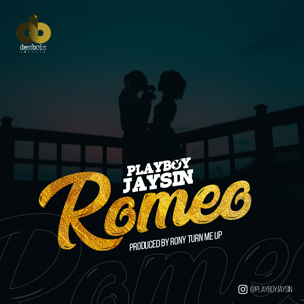 "PLAYBOY JAYSIN – ""ROMEO"" (OUT NOW"
