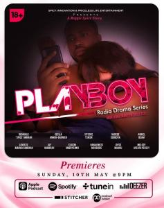 The Most Anticipated PLAYBOY RADIO DRAMA SERIES is finally Out