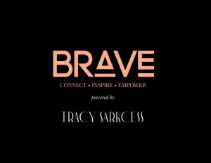 Tracy Sarkcess Launches 'Brave', An Initiative To Help Brilliant Young Women In Deprived Communities