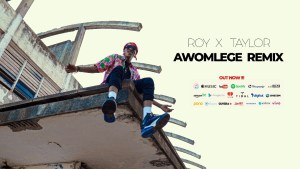 Musician Roy X Taylor Premieres A Timeless Remix of 'Awomlege'