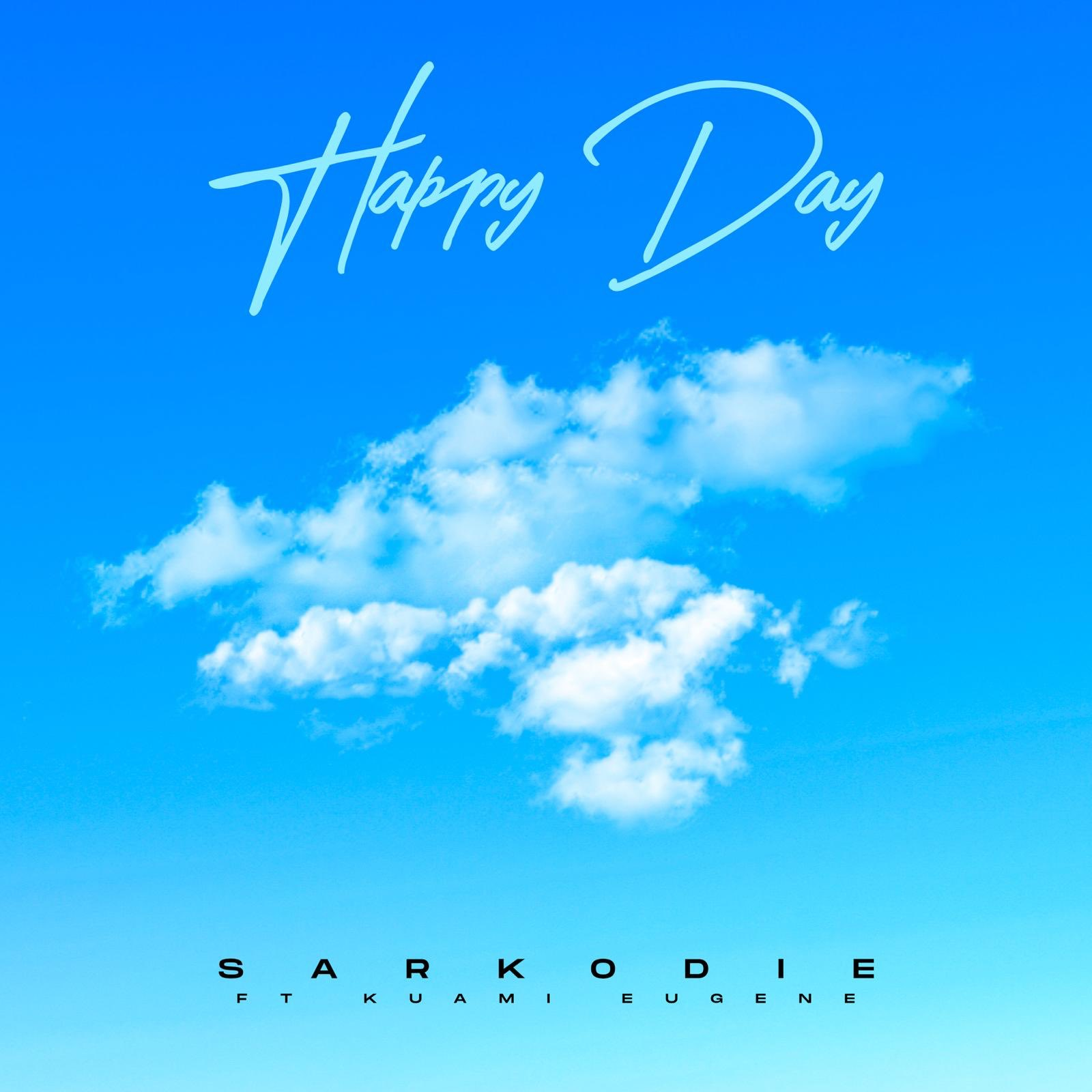Sarkodie Teams Up With Kuami Eugene To Produce Another Banger, 'Happy Day'