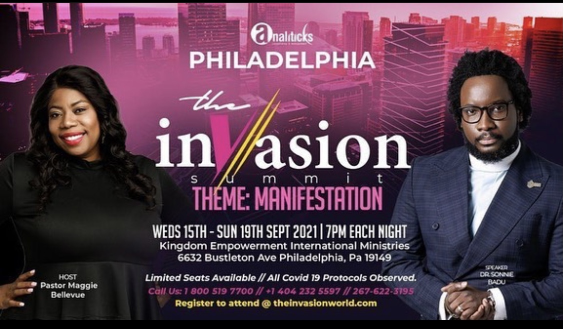 ALL YOU NEED TO KNOW ABOUT DR SONNIE BADU'S 2021 EDITION OF 'THE INVASION SUMMIT'