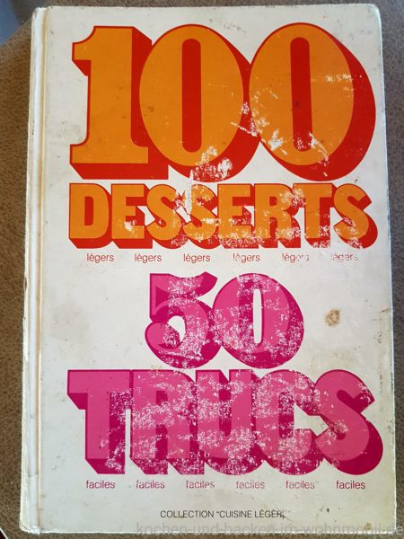 100 Dessert 50 Trucs