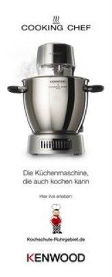 Kenwood Cooking-Chef die wohl beste Küchenmaschine der Welt.