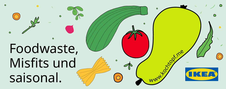 Blog-Event CLIII - Foodwaste, Misfits und saisonal in Kooperation mit IKEA (Einsendeschluss 15. Juni 2019)