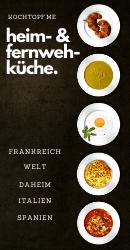 Blog-Event CLXIII - Heim- & Fernweh-Küche (Einsendeschluss 15. Mai 2020)