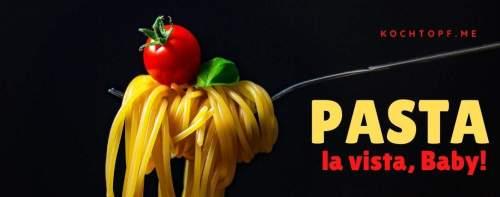 Blog-Event CLXXVI - Pasta la vista! (Einsendeschluss 15. Juli 2021)