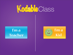 Kodable Class is designed specifically for teachers and students