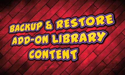 BACKUP & RESTORE ADD-ON LIBRARY CONTENT
